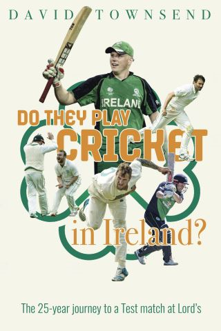 Do They Play Cricket in Ireland?
