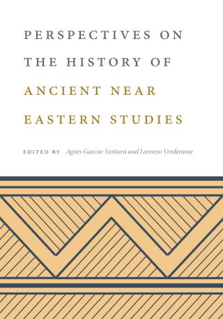 Perspectives on the History of Ancient Near Eastern Studies