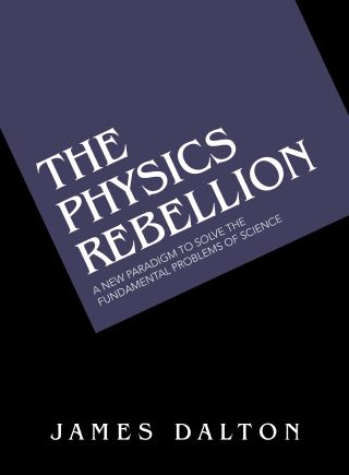 The Physics Rebellion