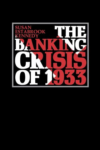 The Banking Crisis of 1933