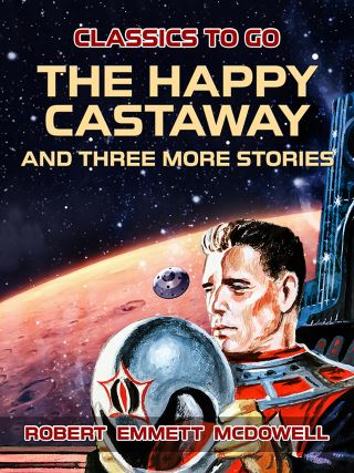 The Happy Castaway and three more stories