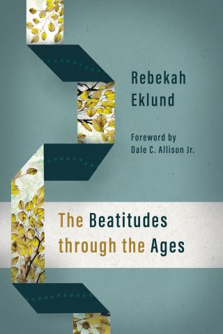 The Beatitudes through the Ages