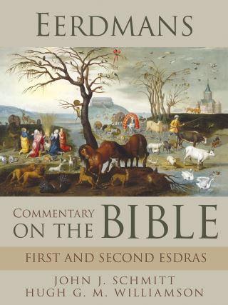 Eerdmans Commentary on the Bible: First and Second Esdras