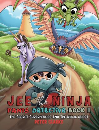 Jee the Ninja Pants Detective-Book II