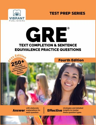 GRE Text Completion and Sentence Equivalence Practice Questions (Fourth Edition)
