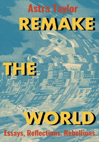 Remake the World