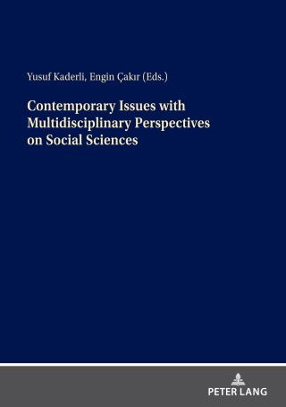 Contemporary Issues with Multidisciplinary Perspectives on Social Science