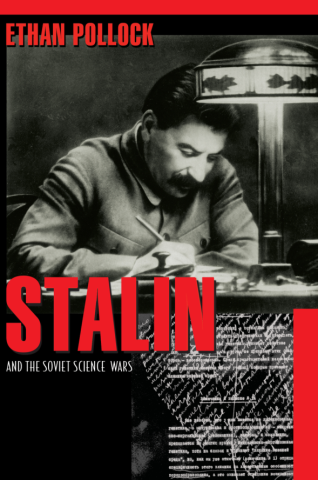 Stalin and the Soviet Science Wars
