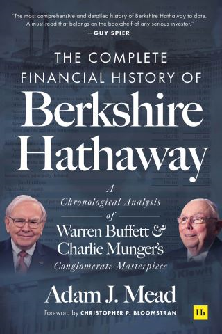 The Complete Financial History of Berkshire Hathaway