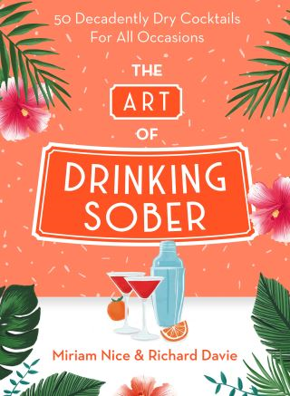 The Art of Drinking Sober