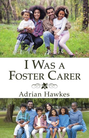 I Was a Foster Carer