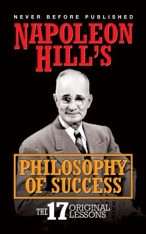 Napoleon Hill's Philosophy of Success