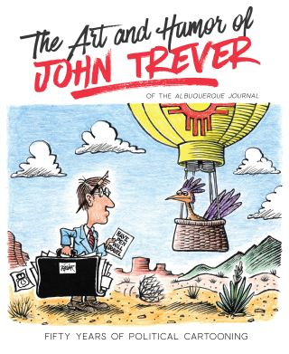 The Art and Humor of John Trever