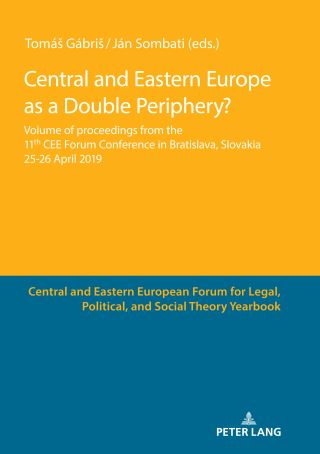 Central and Eastern Europe as a Double Periphery?