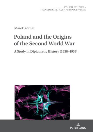 Poland and the Origins of the Second World War