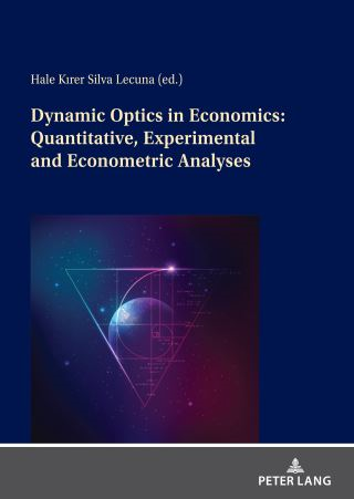 Dynamic Optics in Economics: Quantitative, Experimental and Econometric Analyses