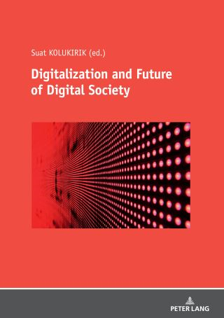 Digitalization and Future of Digital Society