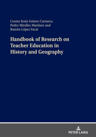 Handbook of Research on Teacher Education in History and Geography