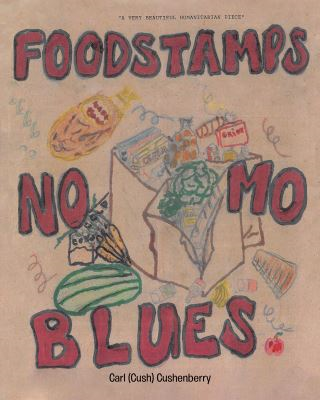 Food Stamps, No Mo Blues