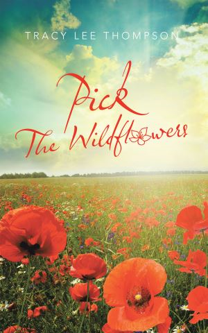 Pick the Wildflowers