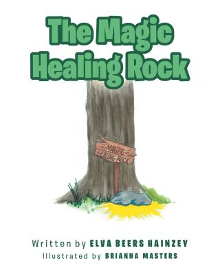 The Magic Healing Rock