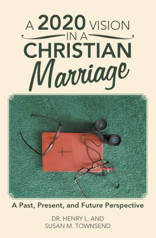 A 2020 Vision in a Christian Marriage