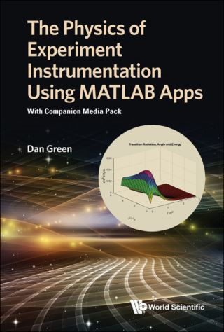 The Physics of Experiment Instrumentation Using MATLAB Apps