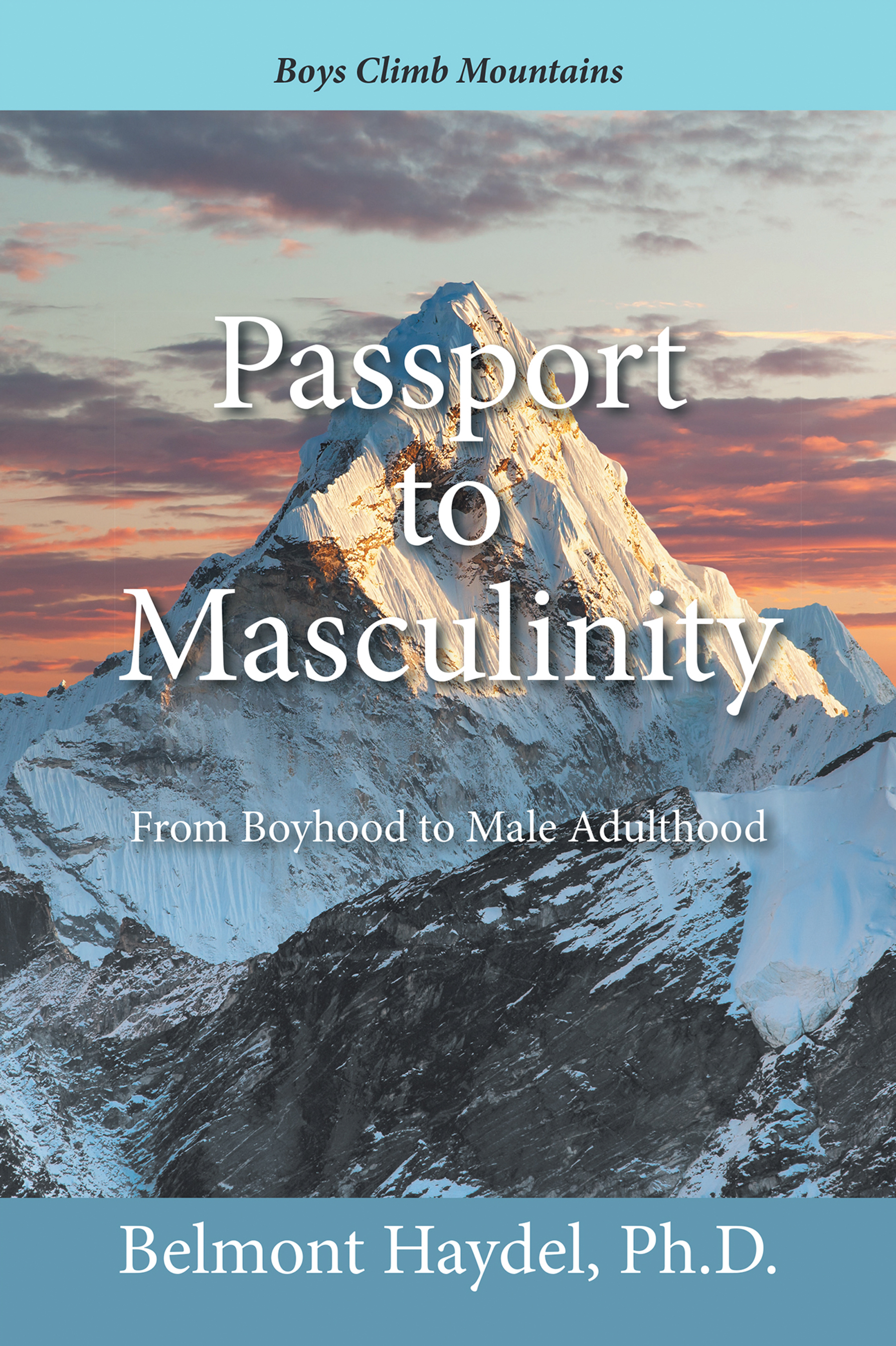 Passport to Masculinity