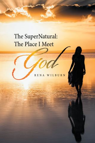 The Supernatural: the Place I Meet God