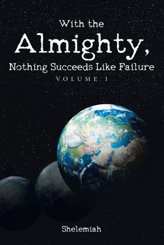 With the Almighty, Nothing Succeeds Like Failure