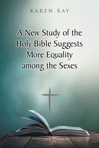 A New Study of the Holy Bible Suggests More Equality among the Sexes