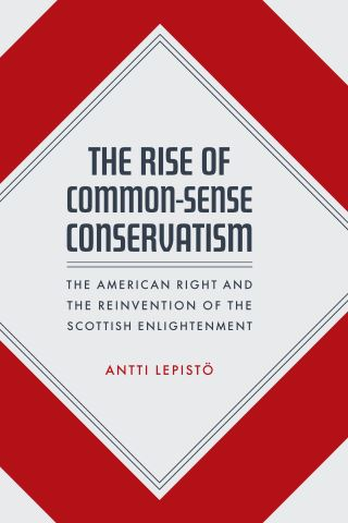 The Rise of Common-Sense Conservatism